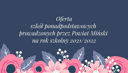 Oferta szkół ponadpodstawowych prowadzonych przez Powiat Miński na rok szkoln