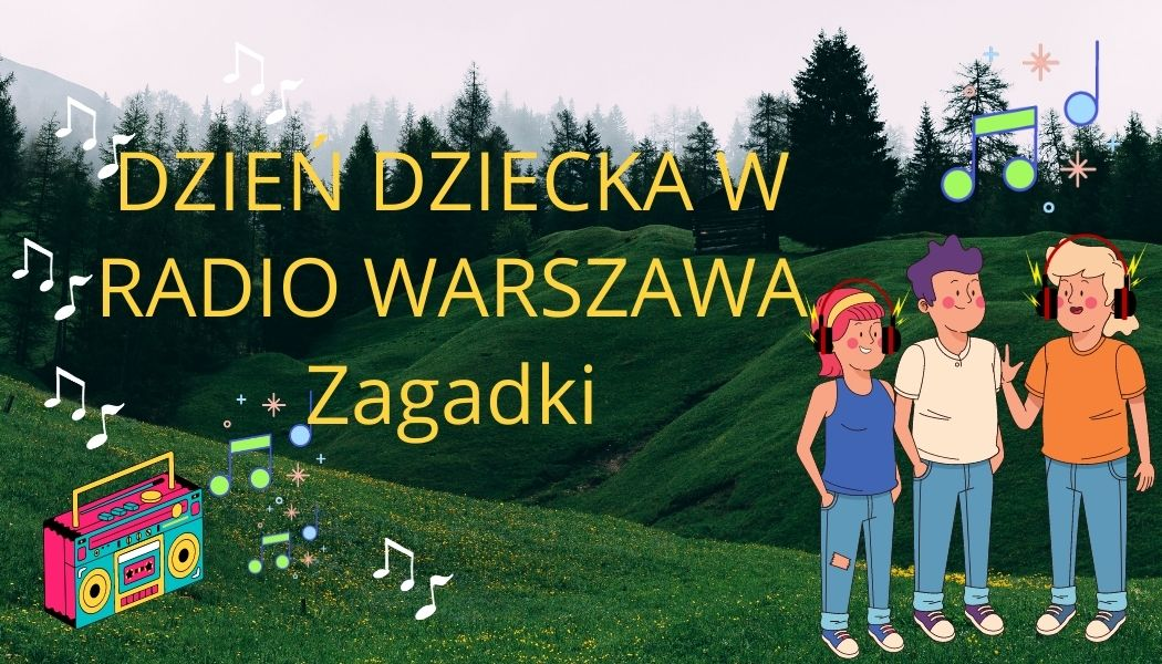 Zagadki - przedszkole . Nagranie dla Radia Warszawa
