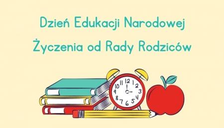 Dzień Edukacji Narodowej - życzenia od Rady Rodziców.