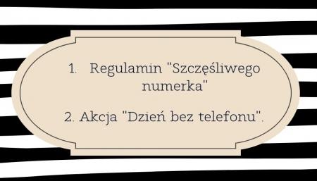 Regulamin Szczęśliwego numerka i Akcja ''Dzień bez telefonu''